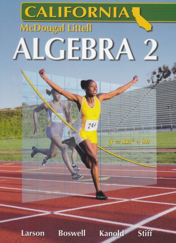 Holt McDougal Larson Algebra 2 California: Student: McDougal Littel