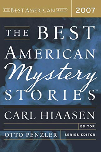 The Best American Mystery Stories 2007: Otto Penzler, Carl Hiaasen