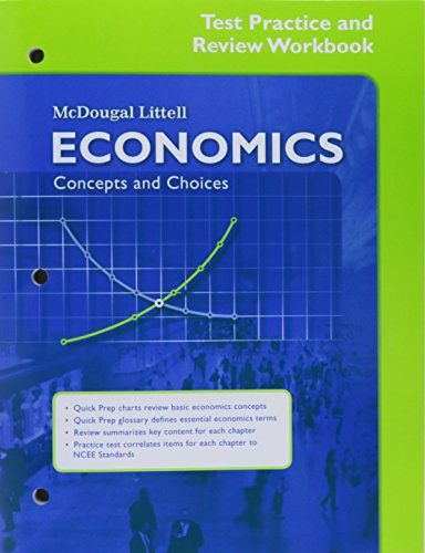 Economics Concepts and Choices Test Practice and Review Workbook: Editor-McDougal Littell