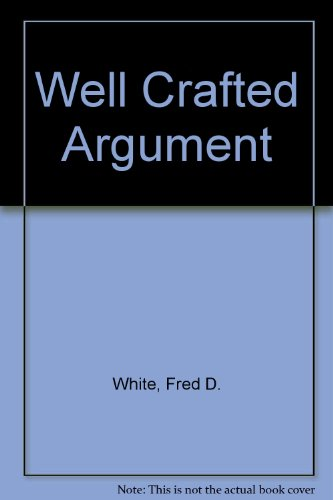 9780618817672: Well Crafted Argument