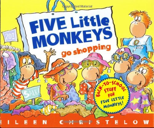 Five Little Monkeys Go Shopping (Five Little: Eileen Christelow
