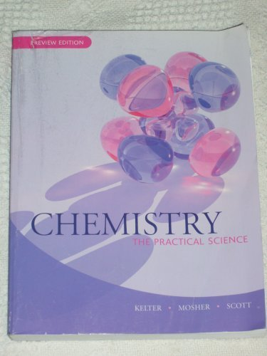 9780618827725: Chemistry : The Practical Science