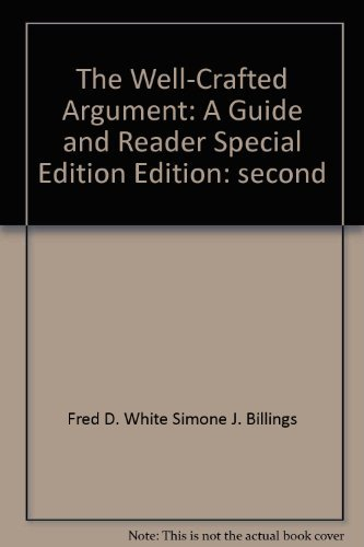 9780618827732: The Well-Crafted Argument: A Guide and Reader (Special Second Edition)