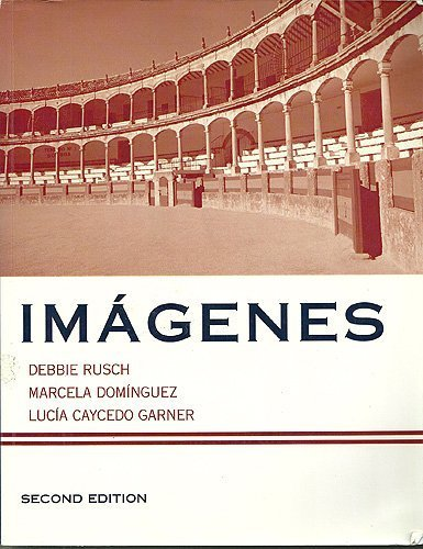 9780618828524: Imagenes, an Introduction to Spanish Language and Cultures, Second Edition