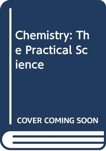 9780618828609: Chemistry: The Practical Science