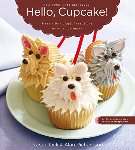 9780618829255: Hello, Cupcake!: Irresistibly Playful Creations Anyone Can Make