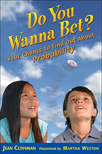 9780618829996: Do You Wanna Bet?: Your Chance to Find Out About Probability