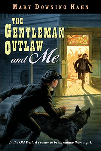 9780618830008: The Gentleman Outlaw and Me