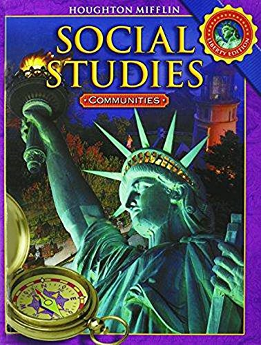 Houghton Mifflin Social Studies: Student Edition Grade 3 Communities 2008: HOUGHTON MIFFLIN