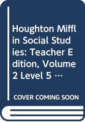 9780618831074: Houghton Mifflin Social Studies: Teacher Edition, Volume 2 Level 5 US History: The Early Years 2008
