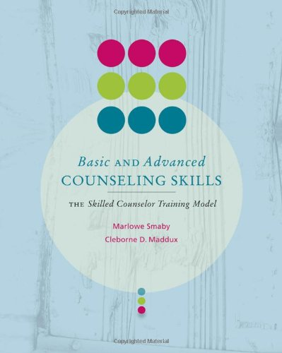 9780618832330: Basic and Advanced Counseling Skills: Skilled Counselor Training Model (Skills, Techniques, & Process)