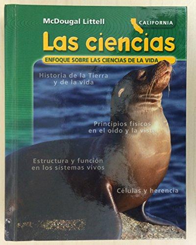 McDougal Littell Science California: Student Edition Spanish Grade 7 Life Science 2007 (Spanish ...