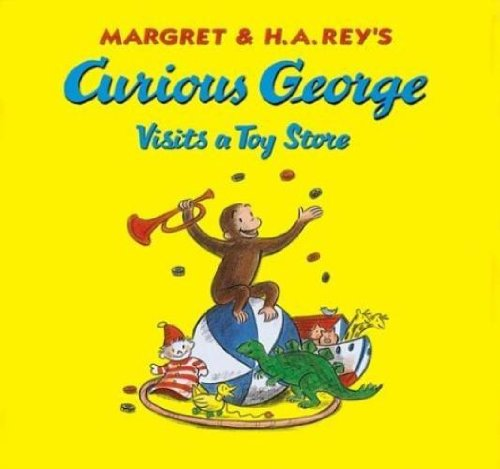 9780618837656: Curious George Visits A Toy Store with Stickers - Special Edition