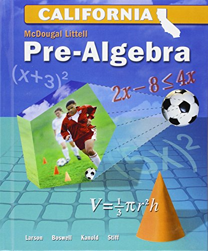 McDougal Littell Middle School Math California: Student Edition Pre-Algebra 2008: LITTEL, MCDOUGAL