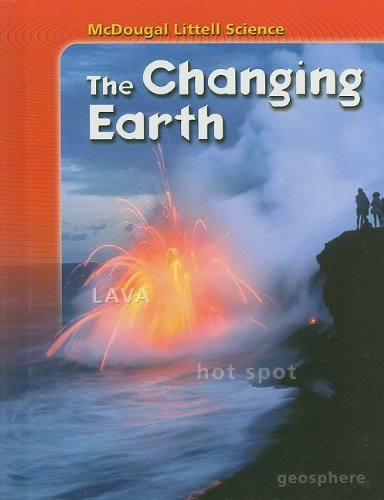 9780618842360: McDougal Littell Science: Student Edition the Changing Earth 2007
