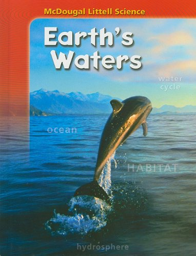 9780618842421: McDougal Littell Science: Student Edition Earth's Waters 2007