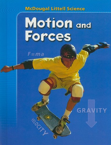 9780618842537: McDougal Littell Science: Student Edition Motions & Forces 2007