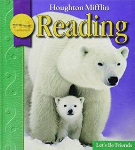 9780618848119: Let's Be Friends Grade 1.2 (Houghton Mifflin Reading)