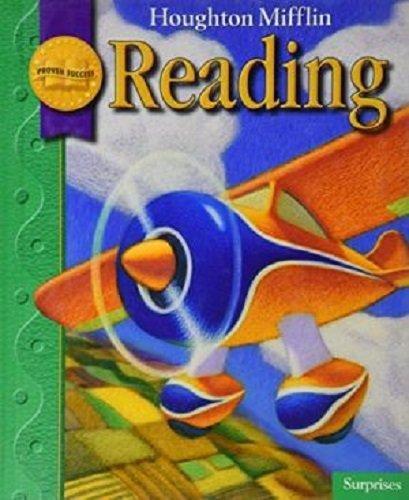 Houghton Mifflin Reading, Grade 1, Level 1.3: Surprises: MIFFLIN, HOUGHTON