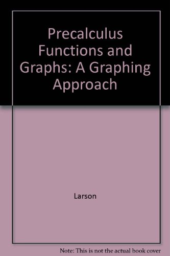 9780618851553: Precalculus Functions and Graphs: A Graphing Approach