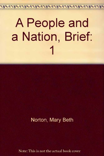 9780618855940: A People And A Nation Volume 1 Brief 7th Edition Plus Perfect Union Volume 1 6th Edition