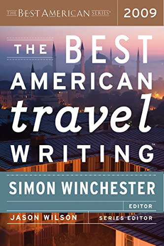 The Best American Travel Writing 2009: Simon Winchester