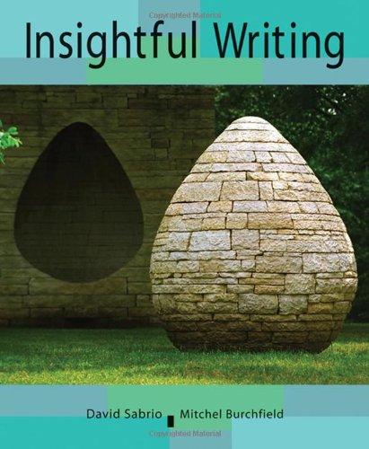9780618870264: Insightful Writing: A Process Rhetoric with Readings
