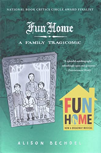 Fun Home: A Family Tragicomic (Edition 001): Alison Bechdel