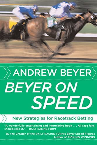 9780618871728: Beyer on Speed: New Strategies for Racetrack Betting