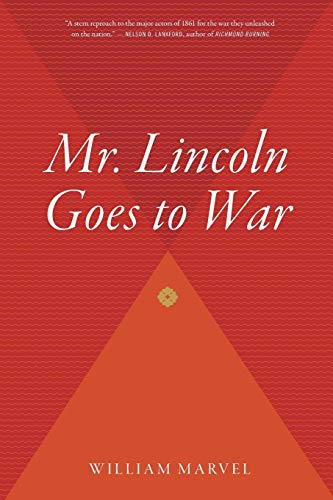 9780618872411: Mr. Lincoln Goes to War