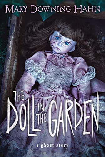 The Doll in the Garden A Ghost