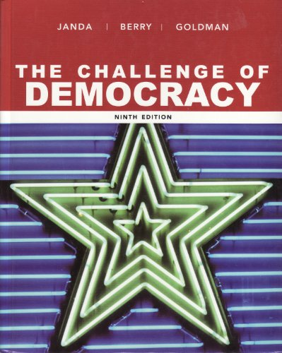 9780618874484: The Challenge of Democracy: Government in America
