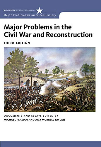 9780618875207: Major Problems in the Civil War and Reconstruction: Documents and Essays (Major Problems in American History Series)