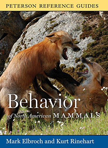 9780618883455: Peterson Reference Guide to the Behavior of North American Mammals (Peterson Reference Guides)