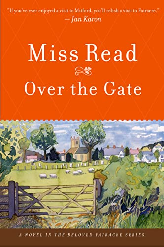 9780618884179: Over the Gate (The Fairacre Series #5)