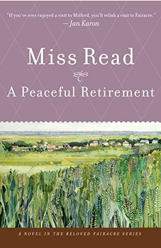 9780618884384: A Peaceful Retirement (Fairacre)
