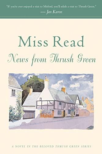 9780618884407: News from Thrush Green (Thrush Green, Book 3)