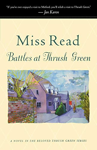 9780618884414: Battles at Thrush Green (Thrush Green Series #4)