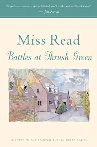9780618884414: Battles at Thrush Green