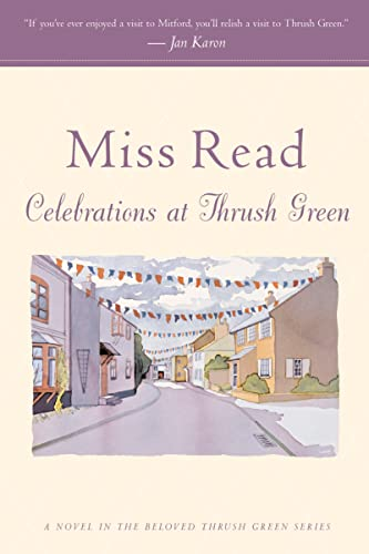 9780618884438: Celebrations at Thrush Green (Thrush Green Series #11)