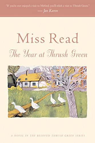 9780618884445: The Year at Thrush Green (Thrush Green Series #12)