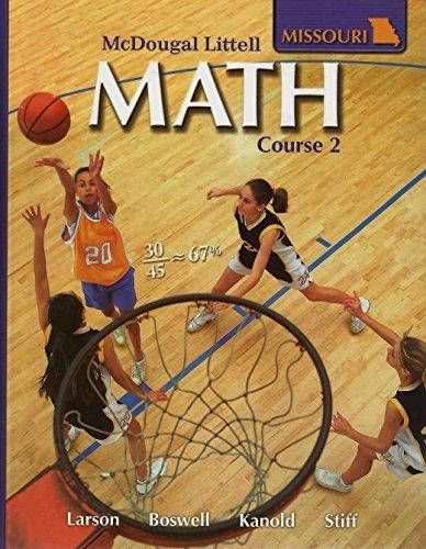 9780618888139: McDougal Littell Math Missouri: Student Edition Course 2 2008