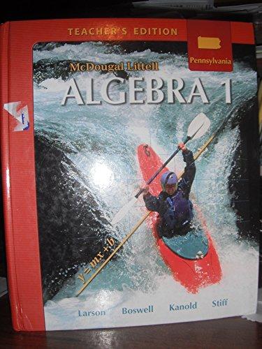9780618888450: McDougal Littell Algebra 1 Pennsylvania: Teacher's Edition Algebra 1 2008