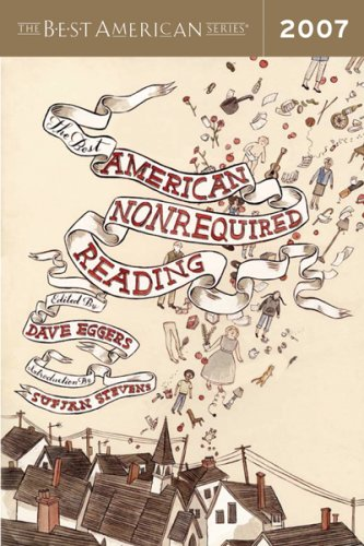 9780618890811: The Best American Nonrequired Reading 2007