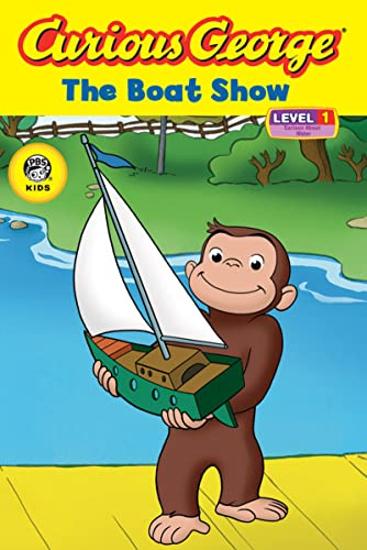 9780618891962: Curious George the Boat Show (Cgtv Reader) (Curious George Early Readers: Level 1)
