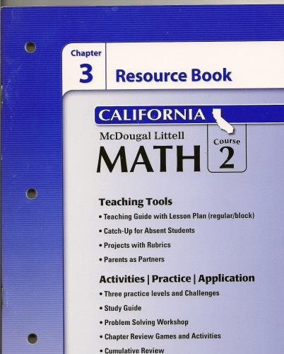 McDougal Littell Middle School Math California: Resource Book Chapter 3 Course 2: LITTEL, MCDOUGAL