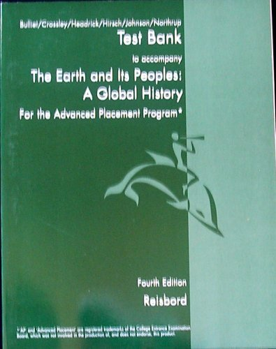 9780618893355: Test Bank to accompany The Earth and Its Peoples: A Global History for the Advanced Placement Program