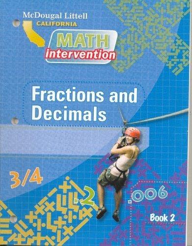 9780618893515: McDougal Littell Math Intervention California: Book 2: Fractions and Decimals Grades 6-8