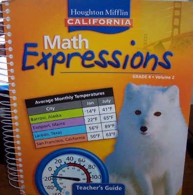 9780618895571: Math Expressions Teacher's Guide Grade 4 Volume 2 (California)