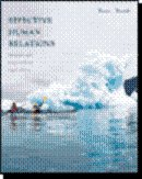 EFFECTIVE HUMAN RELATIONS, Personal and Organization Applications.: REECE/BRANDT
